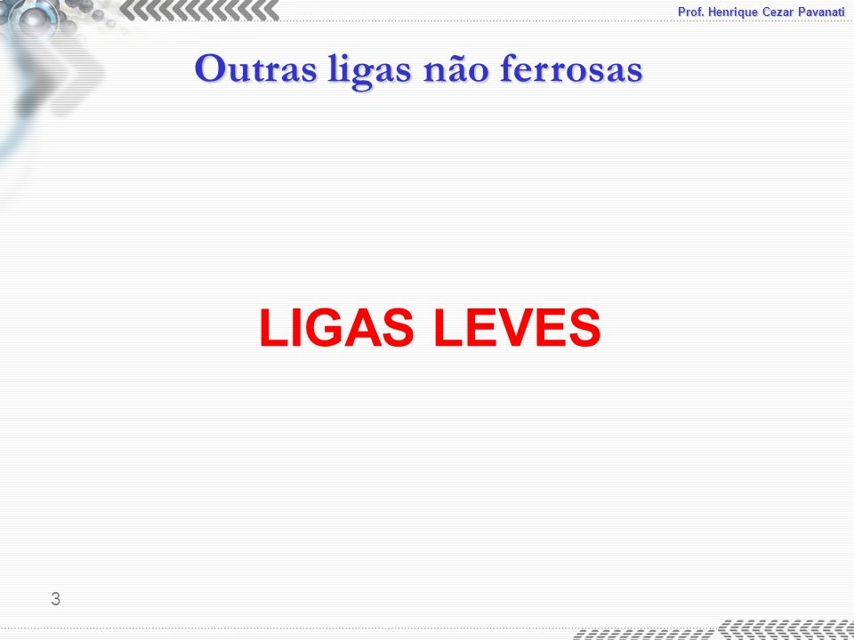 LIGAS LEVES