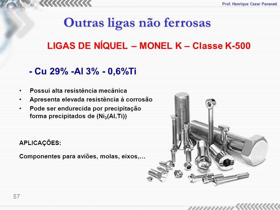 LIGAS DE NÍQUEL – MONEL K – Classe K-500