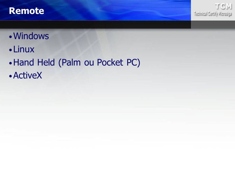 Remote Windows Linux Hand Held (Palm ou Pocket PC) ActiveX