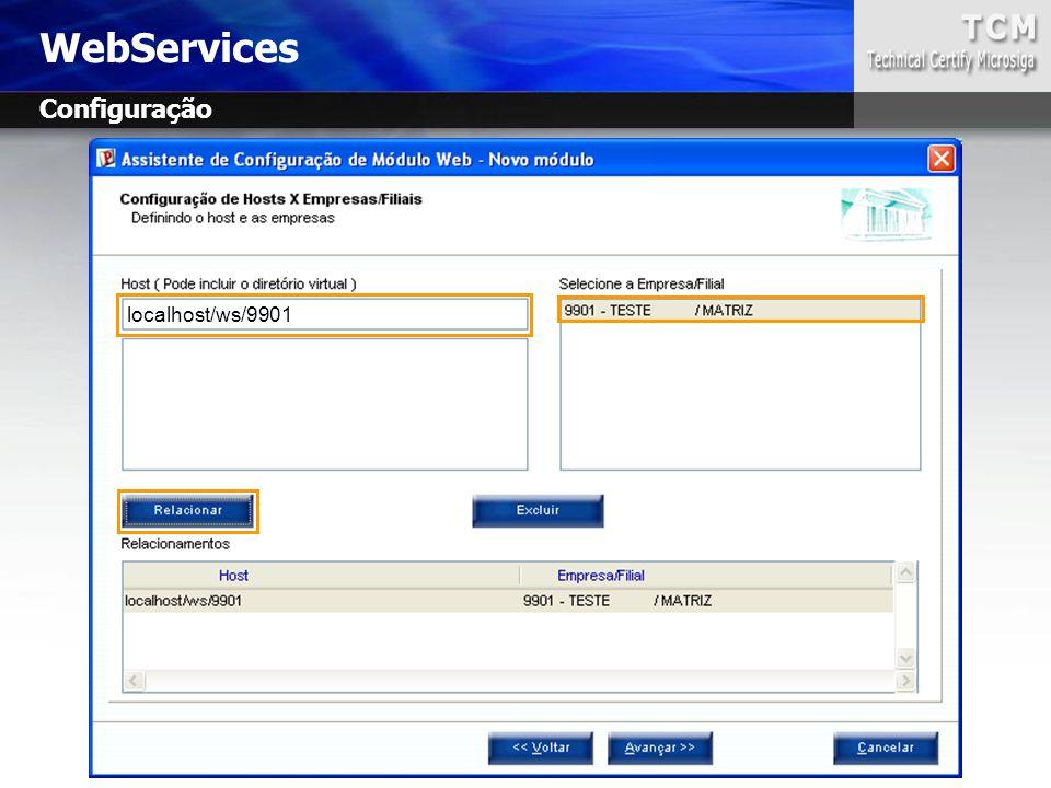 WebServices Configuração localhost/ws/9901