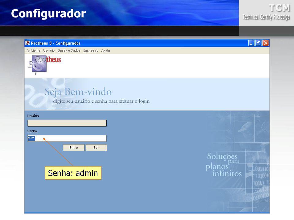 Configurador Senha: admin