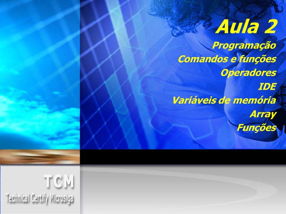 Aula 2 Programação Comandos e funções Operadores IDE