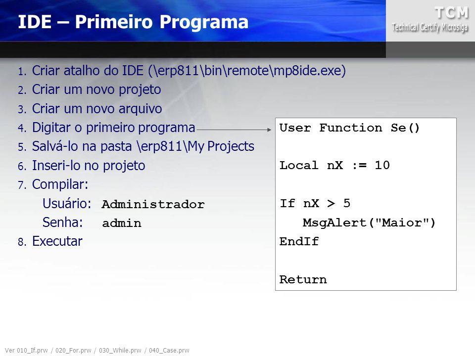 IDE – Primeiro Programa