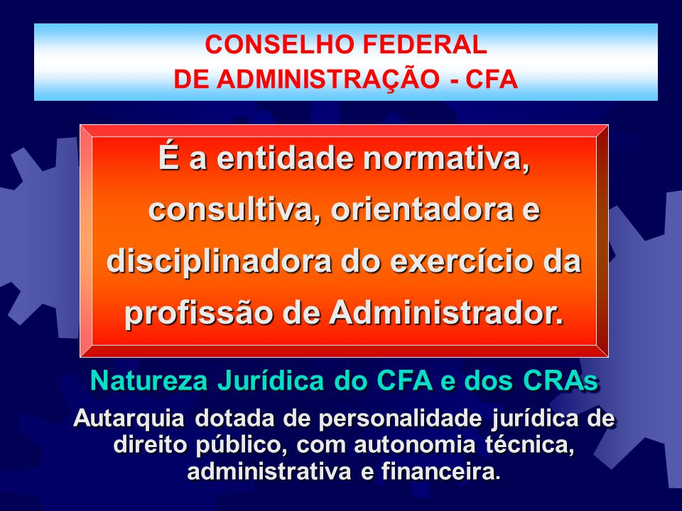 Natureza Jurídica do CFA e dos CRAs