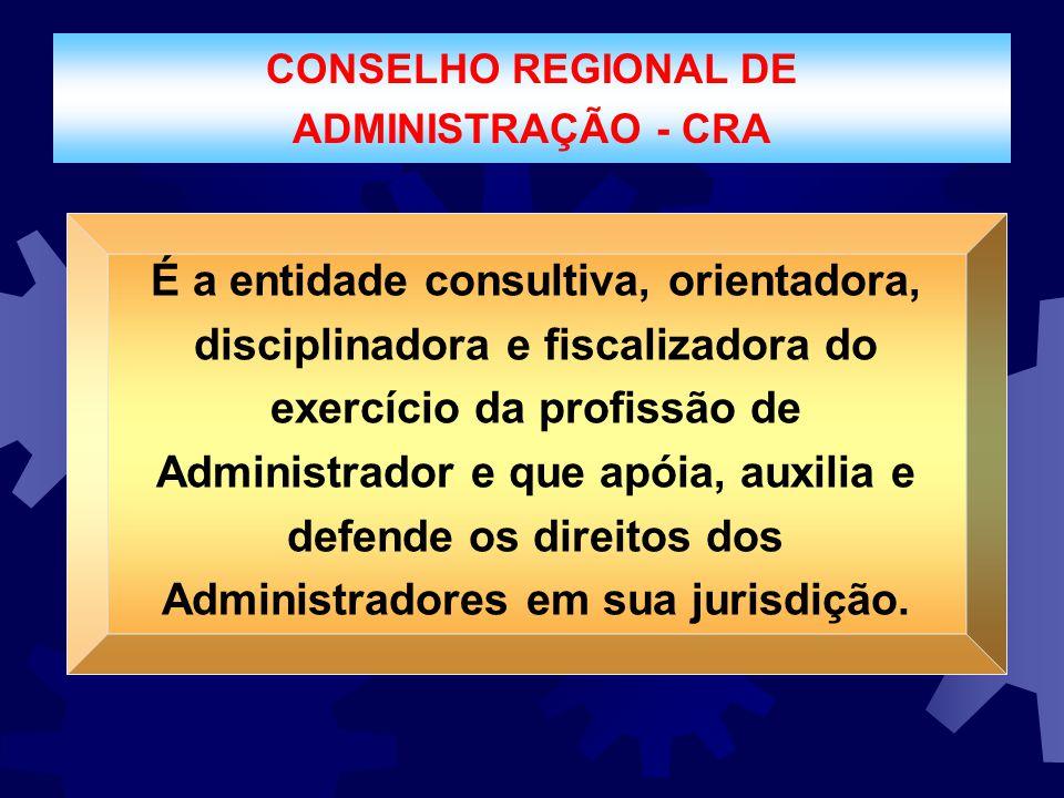 CONSELHO REGIONAL DE ADMINISTRAÇÃO - CRA.