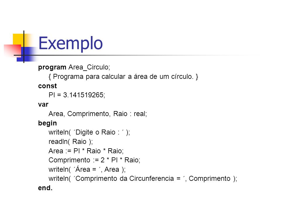 Exemplo program Area_Circulo;