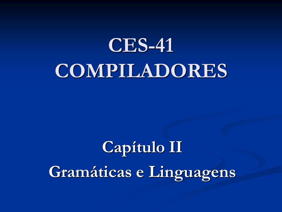 Capítulo II Gramáticas e Linguagens