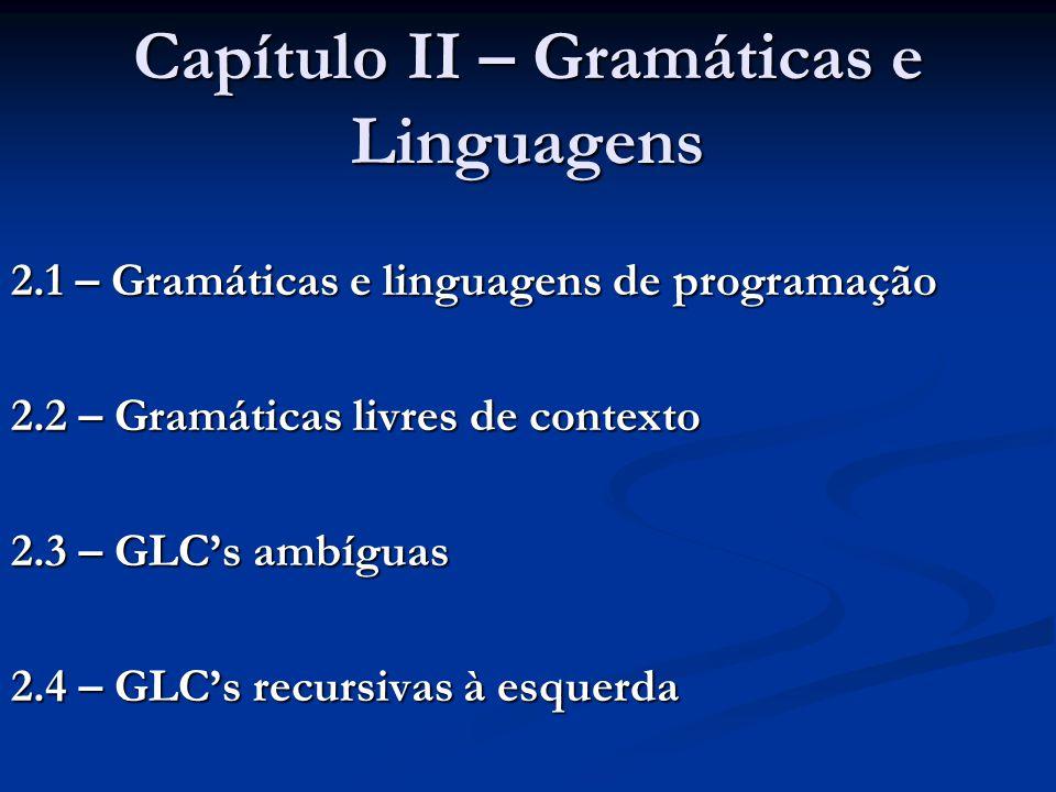 Capítulo II – Gramáticas e Linguagens
