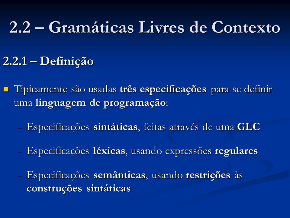 2.2 – Gramáticas Livres de Contexto