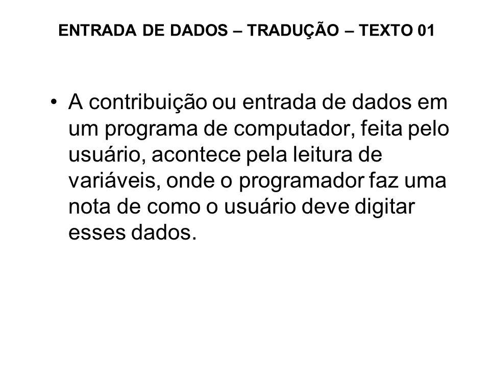 ENTRADA DE DADOS – TRADUÇÃO – TEXTO 01
