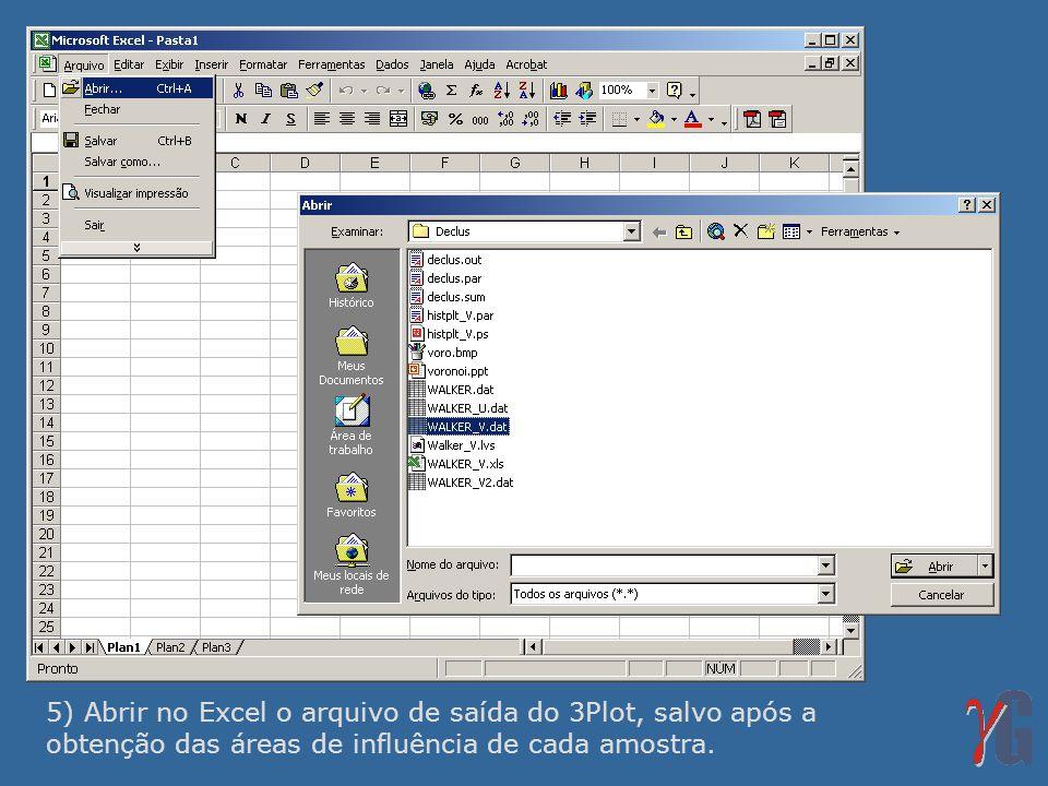 5) Abrir no Excel o arquivo de saída do 3Plot, salvo após a obtenção das áreas de influência de cada amostra.