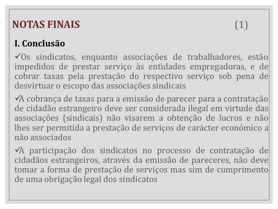 NOTAS FINAIS (1) I. Conclusão