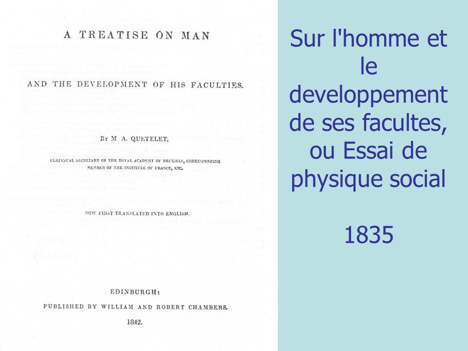 Sur l homme et le developpement de ses facultes, ou Essai de physique social