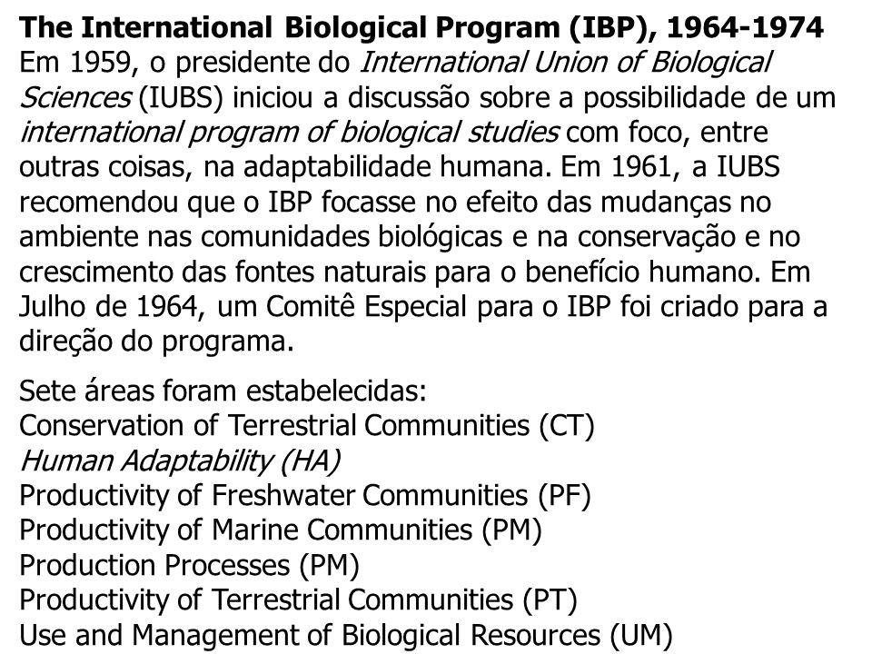 The International Biological Program (IBP), 1964-1974