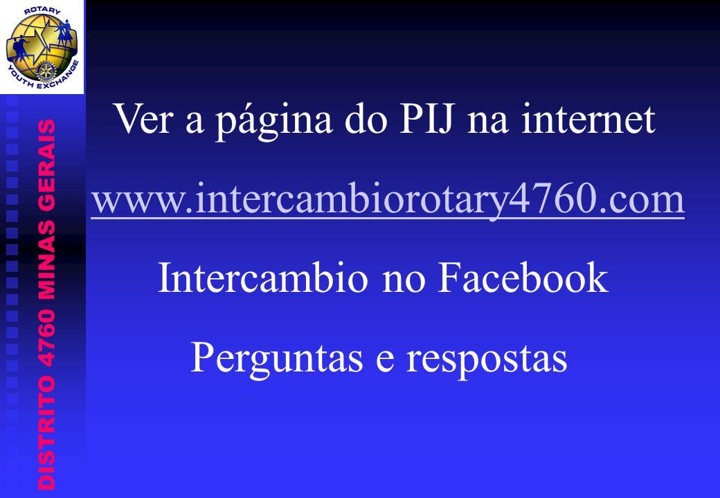 Ver a página do PIJ na internet www.intercambiorotary4760.com