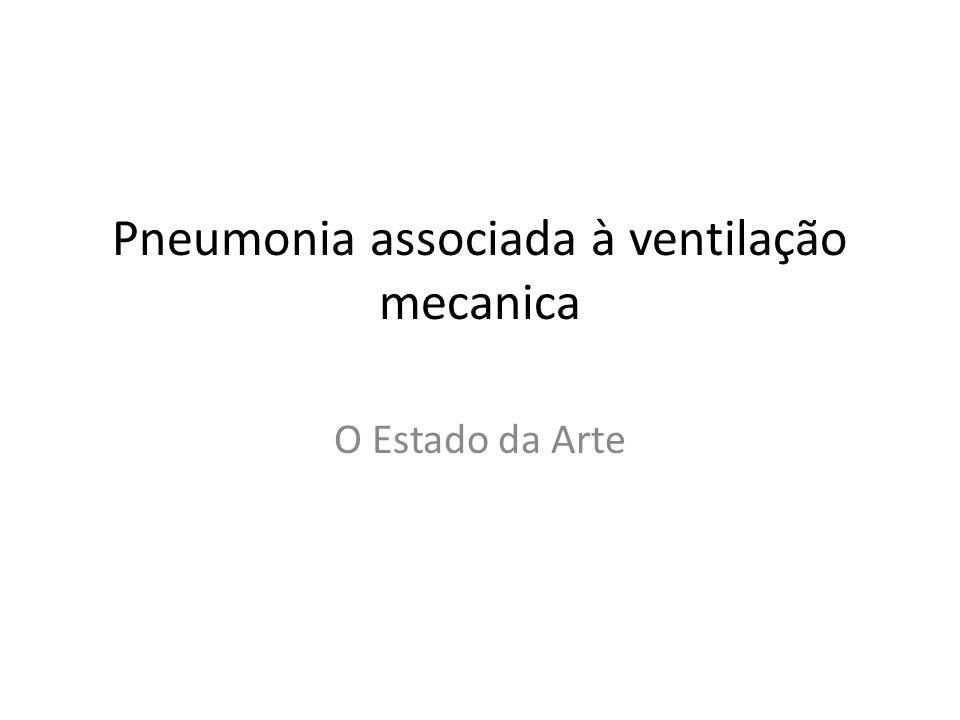 Pneumonia associada à ventilação mecanica
