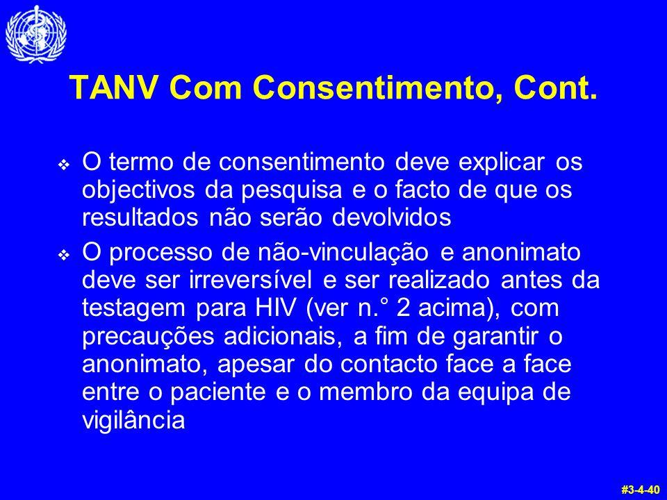 TANV Com Consentimento, Cont.