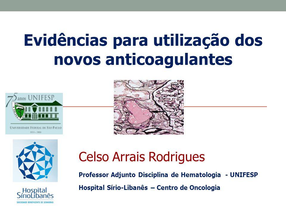 Evidências para utilização dos novos anticoagulantes