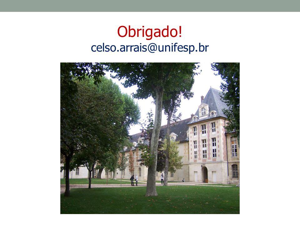 Obrigado! celso.arrais@unifesp.br