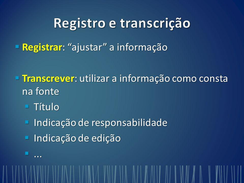 Registro e transcrição