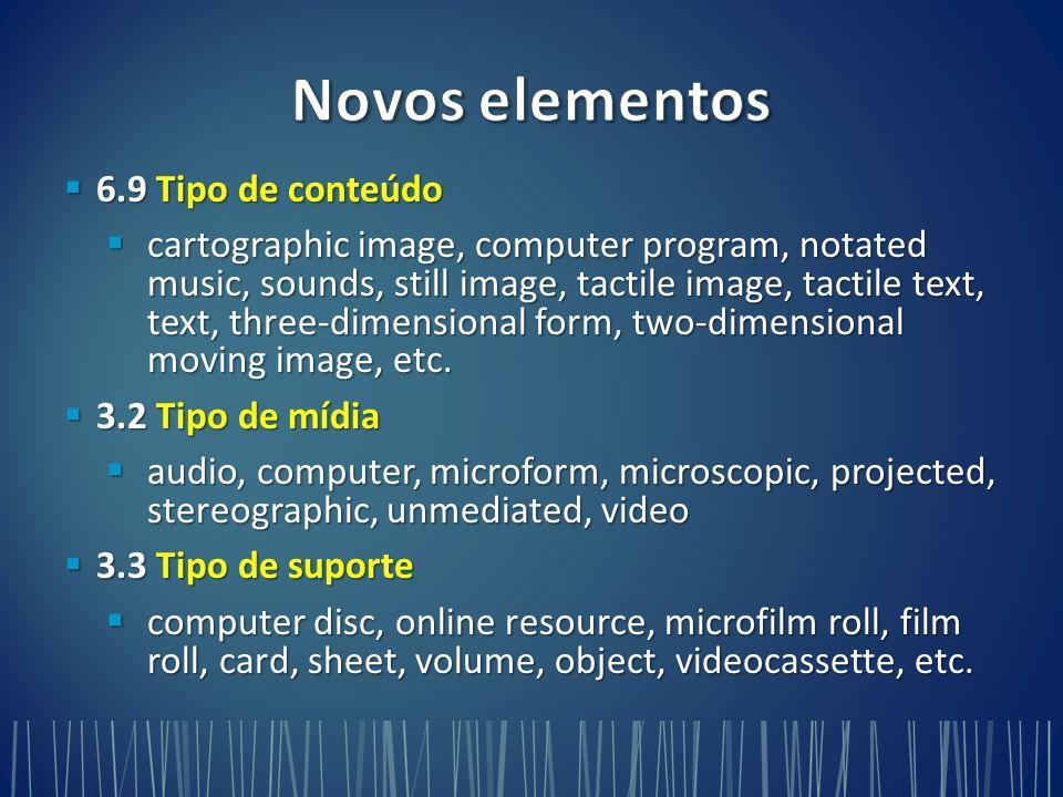 Novos elementos 6.9 Tipo de conteúdo