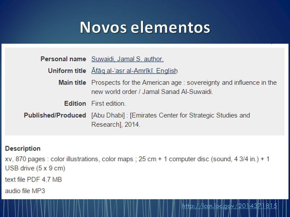 Novos elementos http://lccn.loc.gov/2014371815