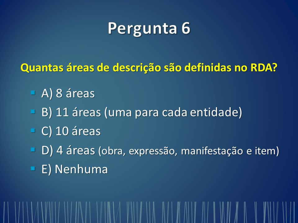 Quantas áreas de descrição são definidas no RDA