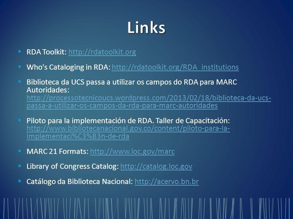 Links RDA Toolkit: http://rdatoolkit.org
