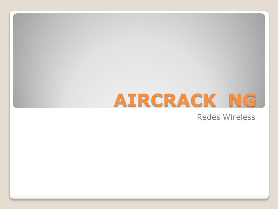 AIRCRACK NG Redes Wireless