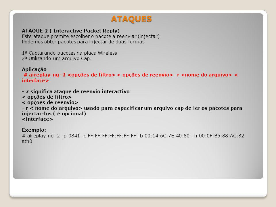 ATAQUES ATAQUE 2 ( Interactive Packet Reply)