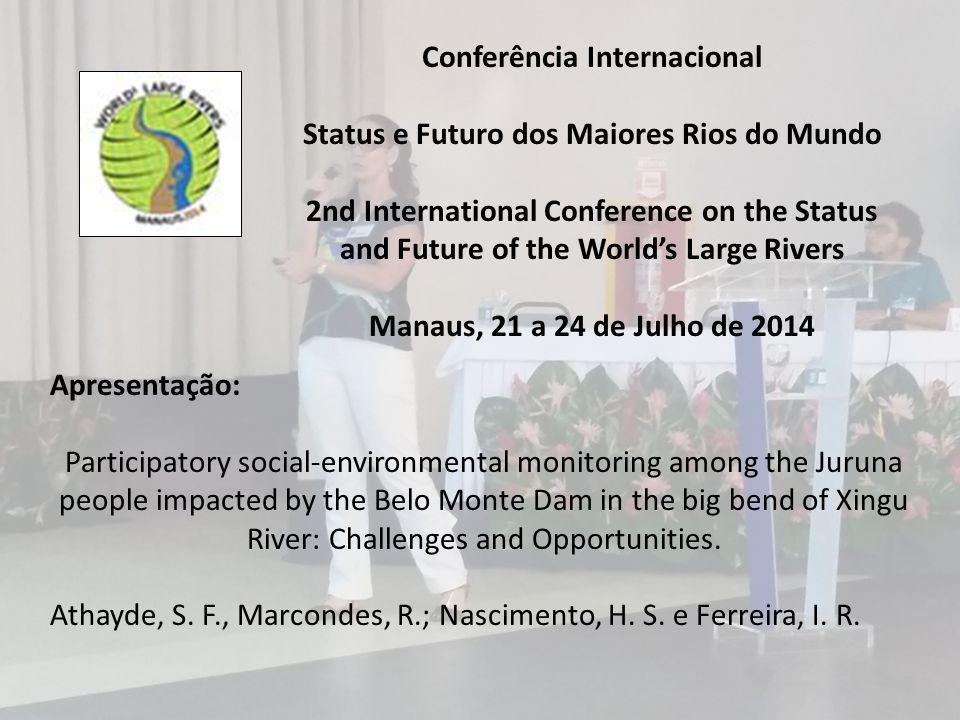 Conferência Internacional Status e Futuro dos Maiores Rios do Mundo