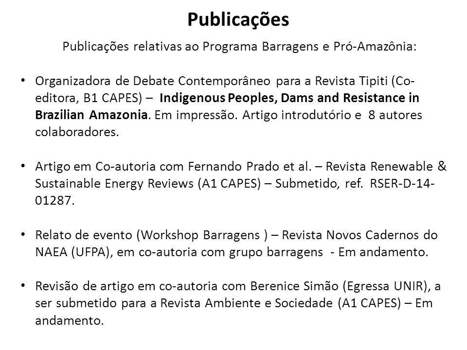 Publicações relativas ao Programa Barragens e Pró-Amazônia: