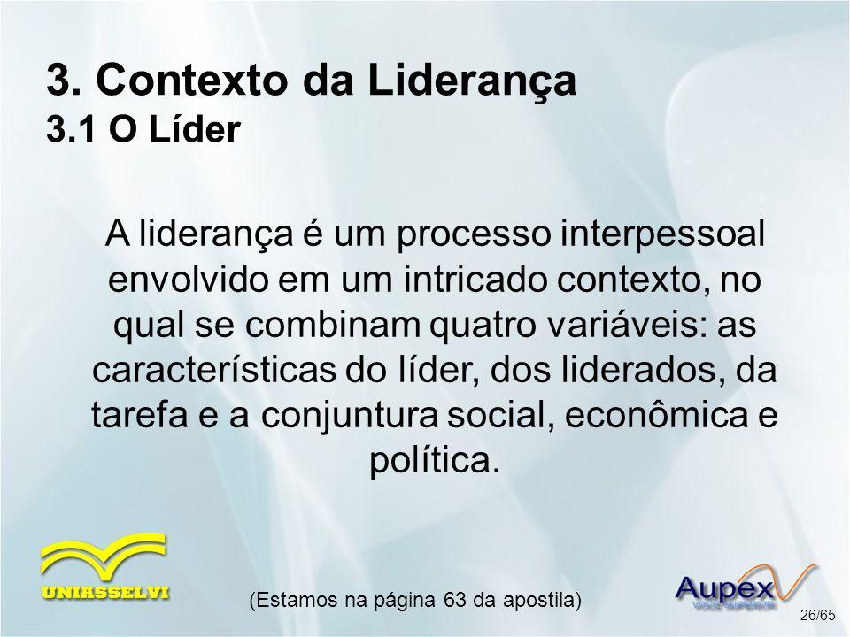 3. Contexto da Liderança 3.1 O Líder