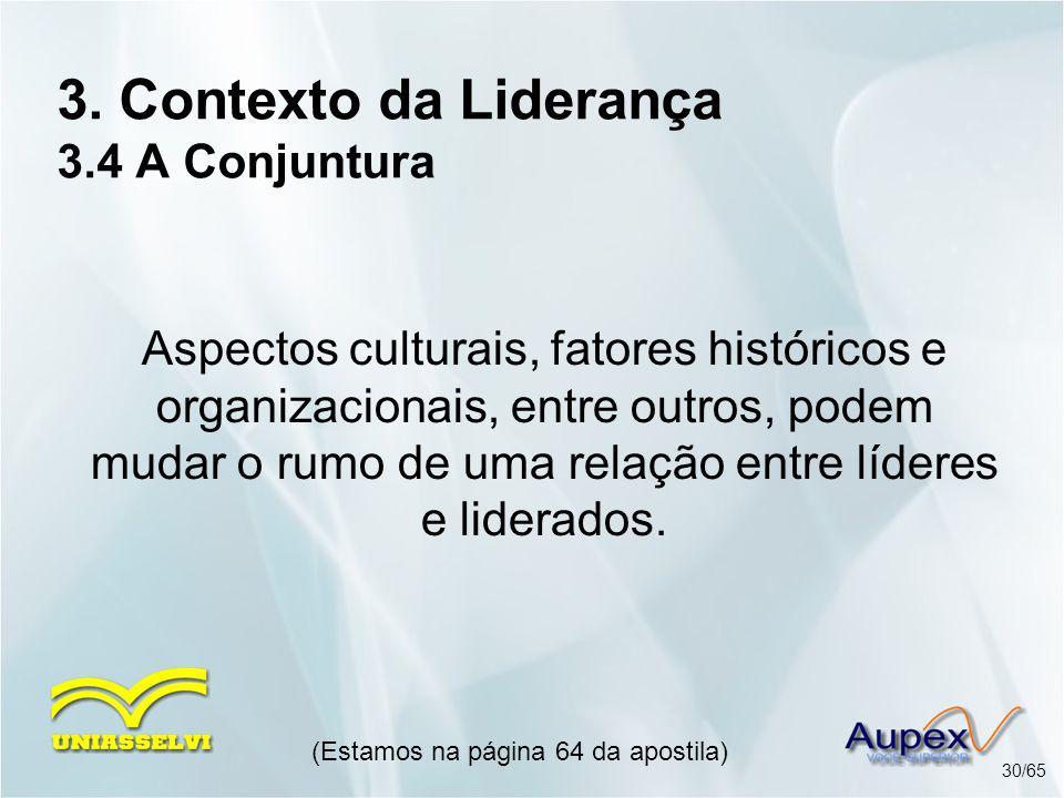 3. Contexto da Liderança 3.4 A Conjuntura