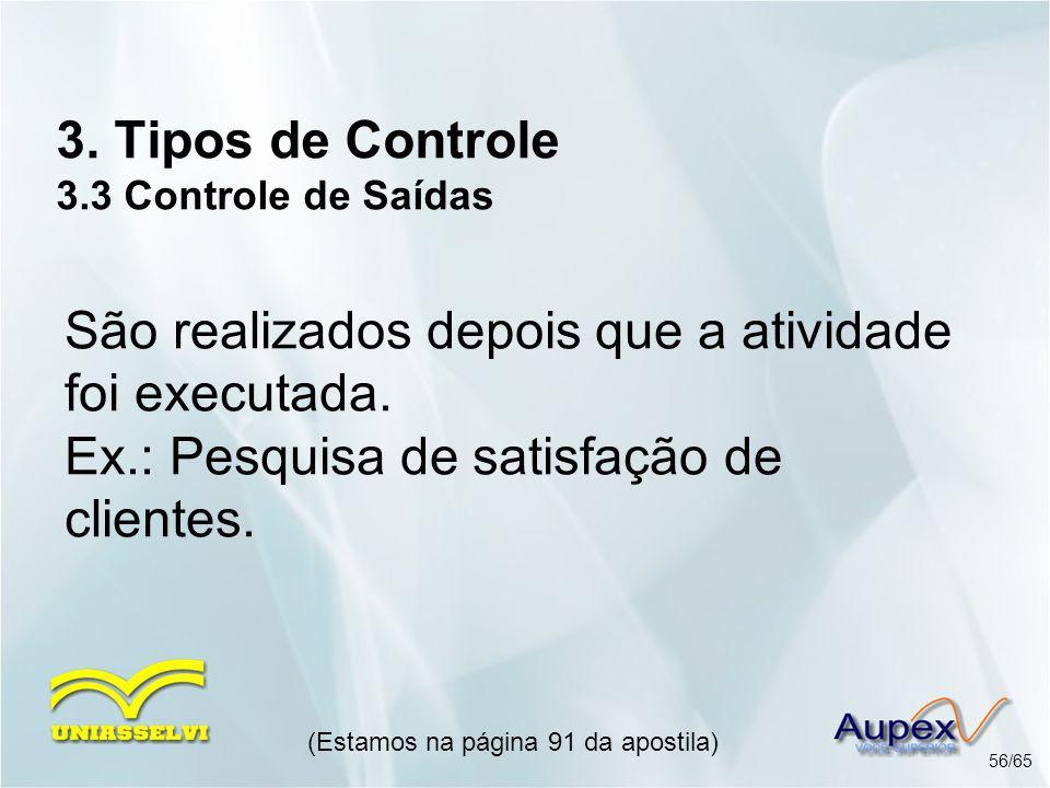 3. Tipos de Controle 3.3 Controle de Saídas