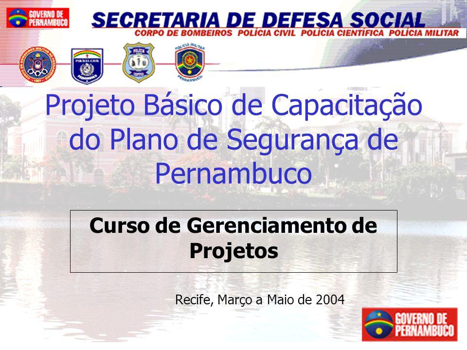 Projeto Básico de Capacitação do Plano de Segurança de Pernambuco