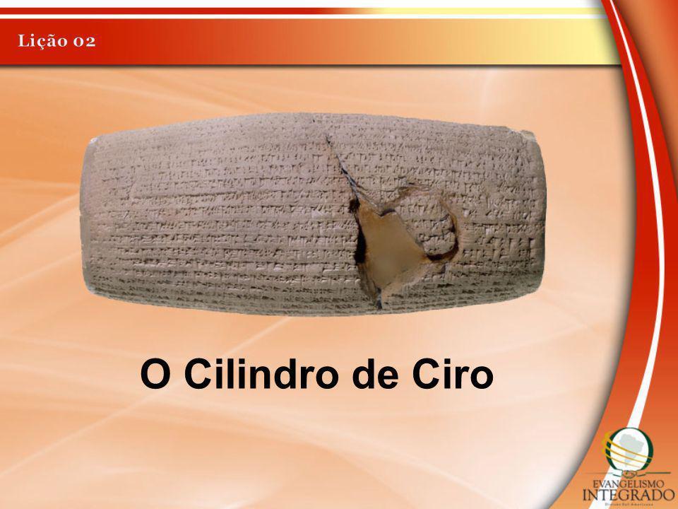 Lição 02 O Cilindro de Ciro