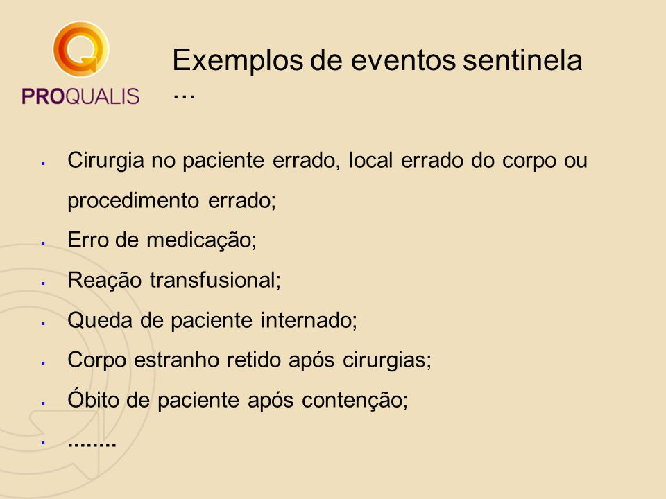 Exemplos de eventos sentinela ...