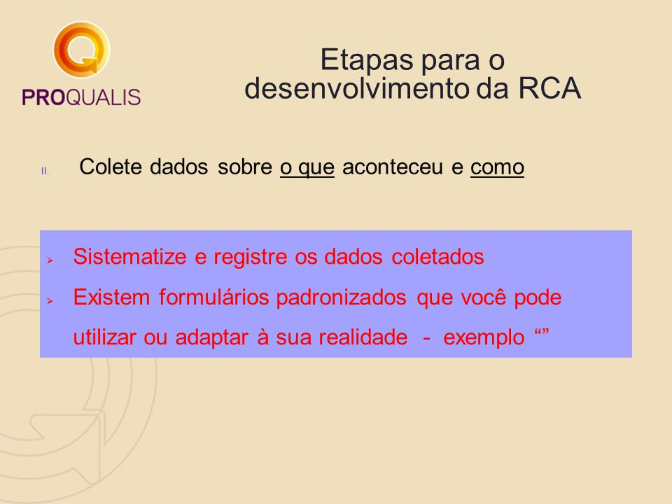 Etapas para o desenvolvimento da RCA