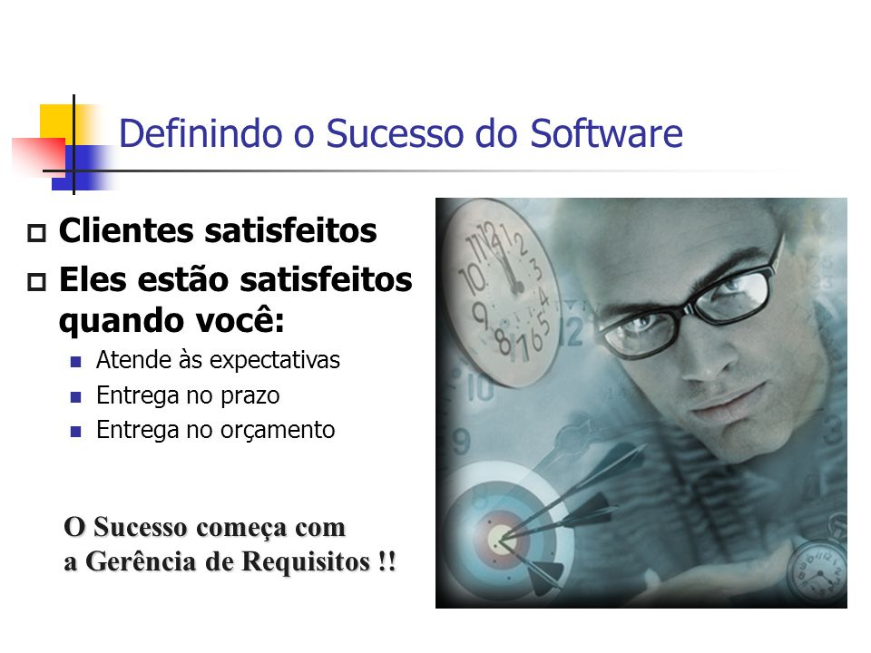 Definindo o Sucesso do Software