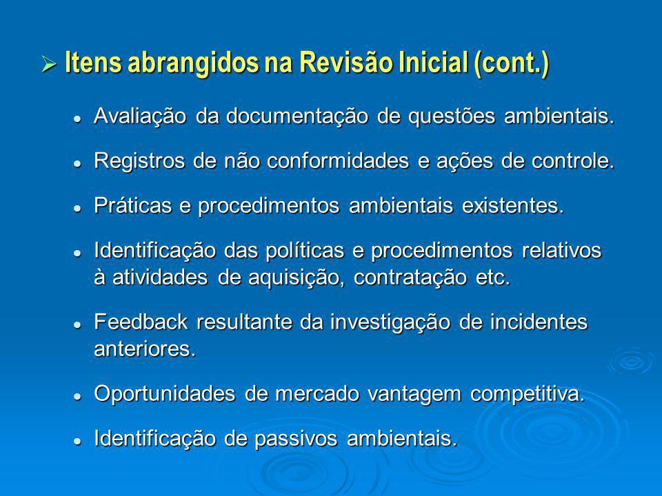 Itens abrangidos na Revisão Inicial (cont.)