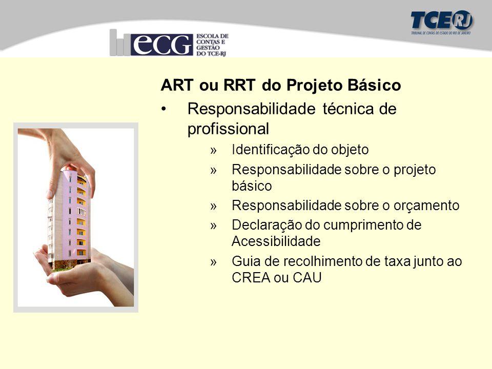 ART ou RRT do Projeto Básico Responsabilidade técnica de profissional
