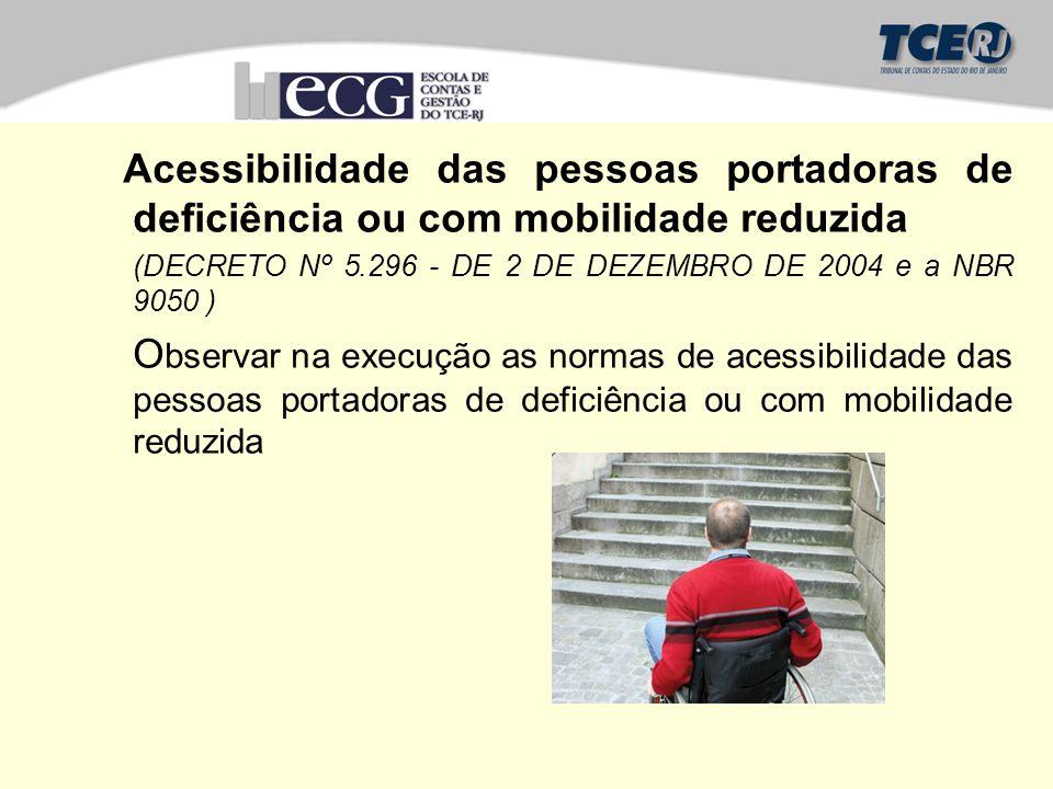 Acessibilidade das pessoas portadoras de deficiência ou com mobilidade reduzida
