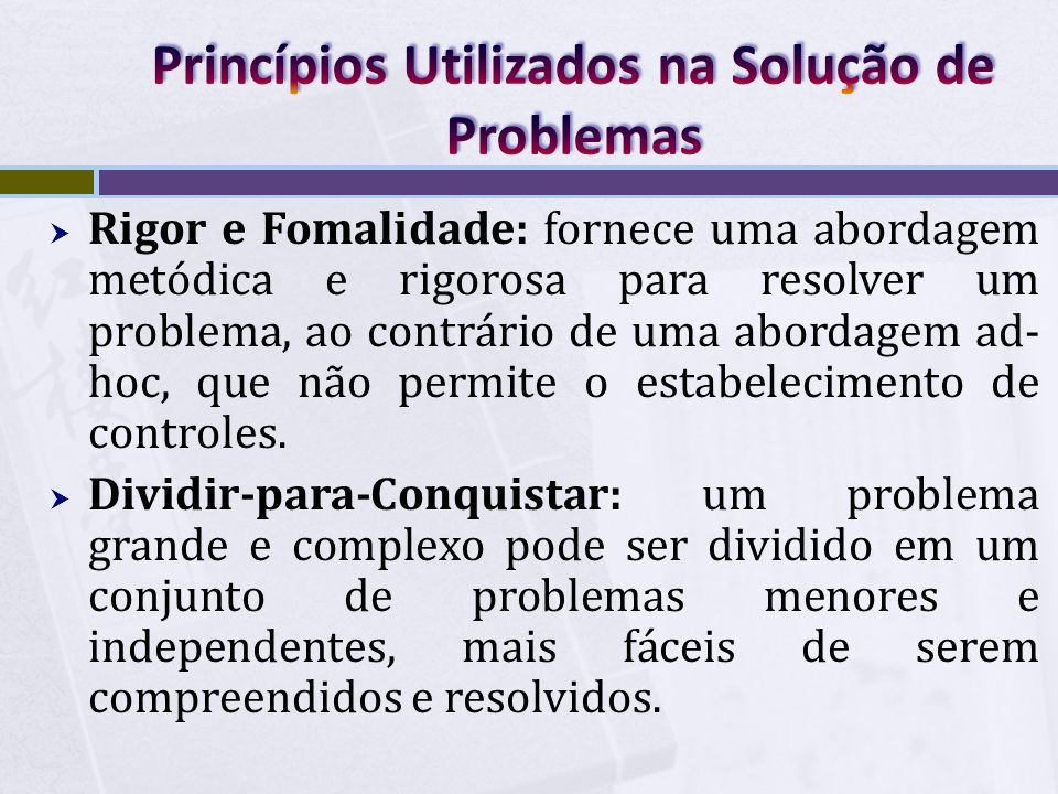Princípios Utilizados na Solução de Problemas