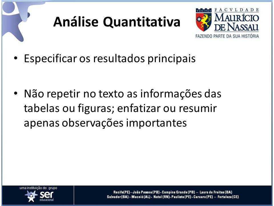 Análise Quantitativa Especificar os resultados principais