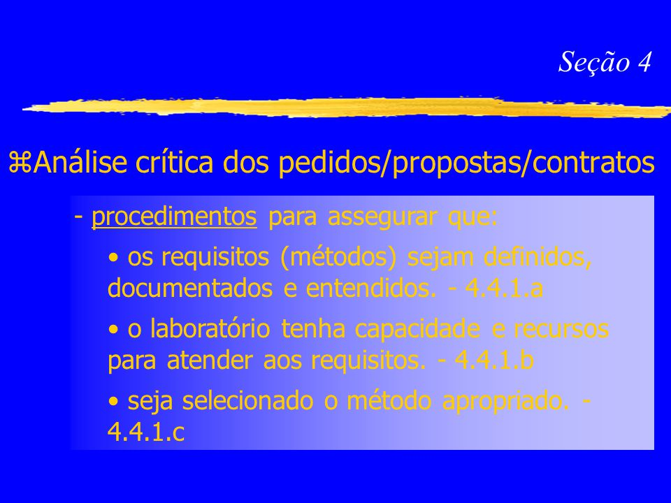 Análise crítica dos pedidos/propostas/contratos