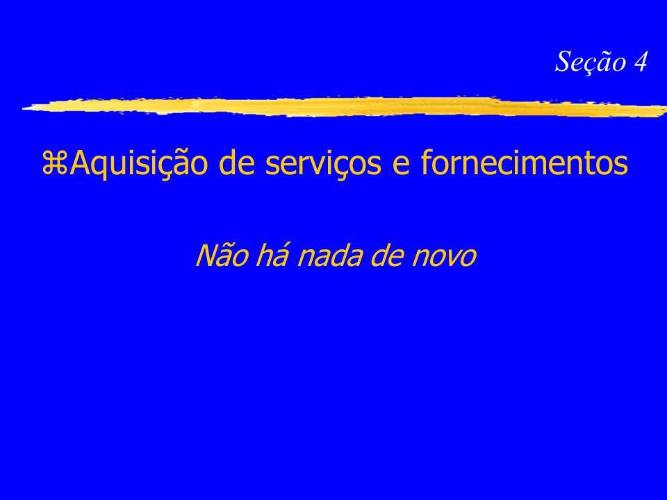 Aquisição de serviços e fornecimentos