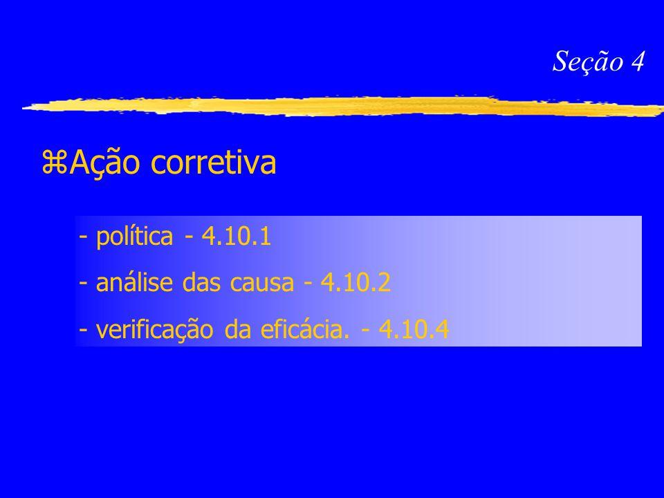 Ação corretiva Seção 4 - política - 4.10.1