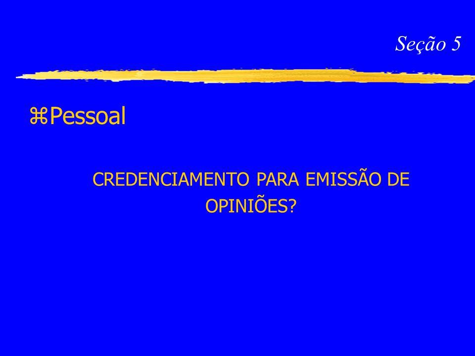CREDENCIAMENTO PARA EMISSÃO DE OPINIÕES