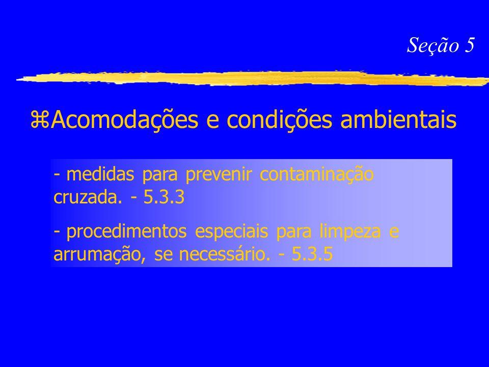 Acomodações e condições ambientais